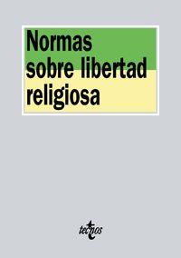Normas Sobre Libertad Religiosa - Aa. Vv.