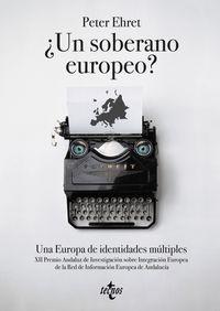¿UN SOBERANO EUROPEO? - UNA EUROPA DE IDENTIDADES MULTIPLES