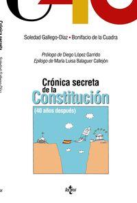 CRONICA SECRETA DE LA CONSTITUCION - 40 AÑOS DESPUES