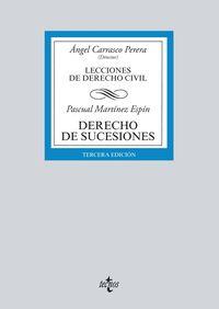 (3 ED) DERECHO DE SUCESIONES - LECCIONES DE DERECHO CIVIL