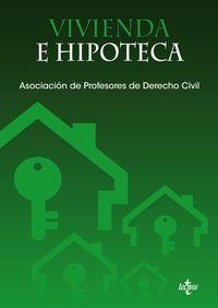 Vivienda E Hipoteca - Marta Ordas Alonso / Pilar Alvarez Olalla / [ET AL. ]