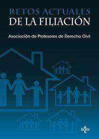Retos Actuales De La Filiacion - Carcamo Roncesvalles Barber / Esther Farnos Amoros / [ET AL. ]