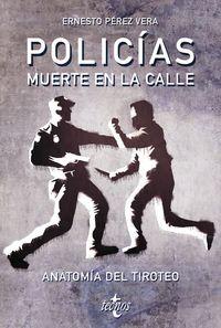 Policias - Muerte En La Calle - Ernesto Perez Vera