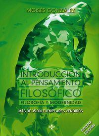 (9 ED) INTRODUCCION AL PENSAMIENTO FILOSOFICO - FILOSOFIA Y MODERNIDAD