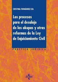Los procesos para el desalojo de los okupas y otras reformas de la ley de enjuiciamiento civil - Cristina Fernandez Gil