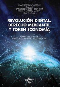 REVOLUCION DIGITAL, DERECHO MERCANTIL Y TOKEN ECONOMIA