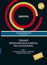 TEMARIO II - ESCALA BASICA - POLICIA NACIONAL - CIENCIAS SOCIALES Y MATERIAS TECNICO-CIENTIFICAS