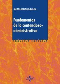 Fundamentos De Lo Contencioso-Administrativo - Jorge Rodriguez-Zapata Y Perez