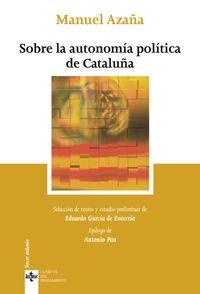(2 ED) SOBRE LA AUTONOMIA POLITICA DE CATALUÑA