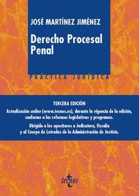 (3 Ed) Derecho Procesal Penal - Jose Martinez Jimenez