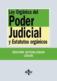 (35 Ed) Ley Organica Del Poder Judicial - Y Estatutos Organicos - Aa. Vv.