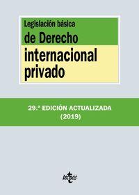(29 ED) LEGISLACION BASICA DE DERECHO INTERNACIONAL PRIVADO
