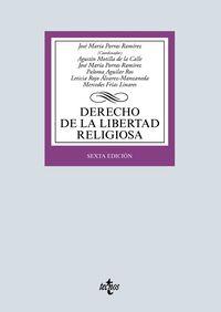 (6 Ed) Derecho De La Libertad Religiosa - Jose Maria Porras Ramirez / Agustin Montilla De La Calle / [ET AL. ]