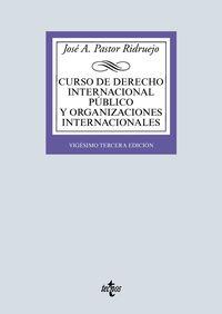 (23 ed) curso de derecho internacional publico y organizaciones internacionales - Jose Antonio Pastor Ridruejo