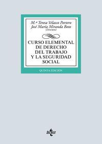 (5 Ed) Curso Elemental De Derecho Del Trabajo Y La Seguridad Social - Mª Teresa Velasco Portero / Jose Maria Miranda Boto / [ET AL. ]