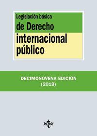 (19 ED) LEGISLACION BASICA DE DERECHO INTERNACIONAL PUBLICO