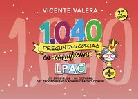 (2 Ed) 1040 Preguntas Cortas En Cuquifichas Lpac - Ley 39 / 2015, De 1 De Octubre De Procedimiento Administrativo Comun - Vicente Valera