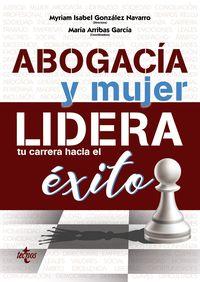 ABOGACIA Y MUJER - LIDERA TU CARRERA HACIA EL EXITO