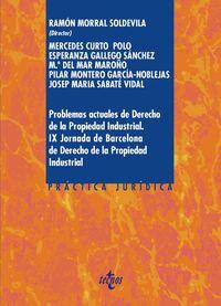 PROBLEMAS ACTUALES DE DERECHO DE LA PROPIEDAD INDUSTRIAL - IX JORNADAS DE BARCELONA DE DERECHO DE LA PROPIEDAD INDUSTRIAL