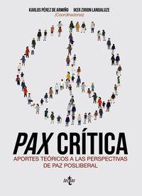 PAX CRITICA - APORTES TEORICOS A LAS PERSPECTIVAS DE PAZ POSLIBERAL
