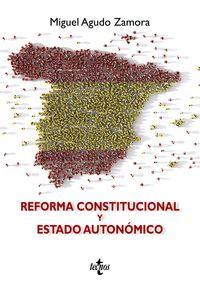REFORMA CONSTITUCIONAL Y ESTADO AUTONOMICO