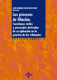 PROCESOS DE FILIACION, LOS - CUESTIONES CIVILES Y PROCESALES DERIVADAS DE SU APLICACION EN LA PRACTICA DE LOS TRIBUNALES