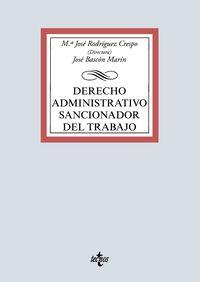 DERECHO ADMINISTRATIVO SANCIONADOR DEL TRABAJO - RECURSOS TEORICO-PRACTICOS PARA LA ADQUISICION DE COMPETENCIAS PROFESIONALES