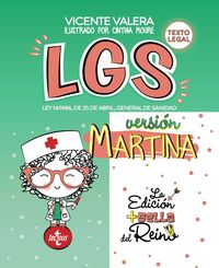 LGS VERSION MARTINA - LEY 14 / 1986, DE 25 DE ABRIL, GENERAL DE SANIDAD - TEXTO LEGAL