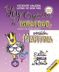 LEY ORGANICA DE IGUALDAD - VERSION MARTINA - LO 3 / 2007, DE 22 DE MARZO, PARA LA IGUALDAD EFECTIVA DE MUJERES Y HOMBRES. TEXTO LEGAL. INCLUYE AUDIOS Y PREGUNTAS DE AUTOEVALUACION