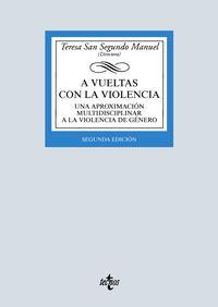 (2 ED) A VUELTAS CON LA VIOLENCIA - UNA APROXIMACION MULTIDISCIPLINAR A LA VIOLENCIA DE GENERO