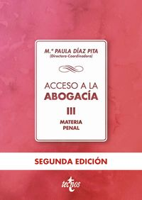Acceso A La Abogacia Iii - Materia Penal - Mª Paula Diaz Pita / Alicia Gonzalez Monje / [ET AL. ]