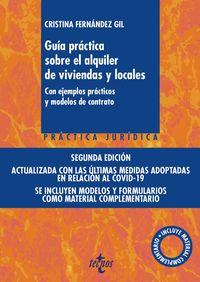 GUIA PRACTICA SOBRE EL ALQUILER DE VIVIENDAS Y LOCALES - CON EJEMPLOS PRACTICOS Y MODELOS DE CONTRATO (INCLUYE DESCARGA CON MATERIAL COMPLEMENTARIO)