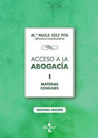 Acceso A La Abogacia I - Mª Paula Diaz Pita / Pedro Alberto Barea Gallardo / [ET AL. ]