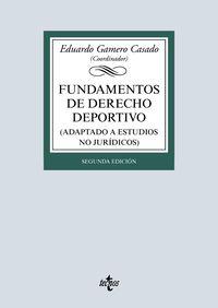 (2 ED) FUNDAMENTOS DE DERECHO DEPORTIVO - ADAPTADO A ESTUDIOS NO JURIDICOS