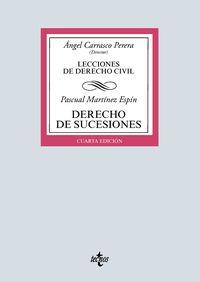 (4 ED) DERECHO DE SUCESIONES - LECCIONES DE DERECHO CIVIL
