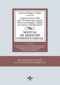 (15 ED) MANUAL DE DERECHO CONSTITUCIONAL I - CONSTITUCION Y FUENTES DEL DERECHO - DERECHO CONSTITUCIONAL EUROPEO - TRIBUNAL CONSTITUCIONAL - ESTADO AUTONOMICO