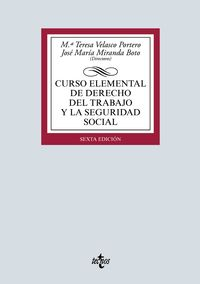 (6 ED) CURSO ELEMENTAL DE DERECHO DEL TRABAJO Y LA SEGURIDAD SOCIAL
