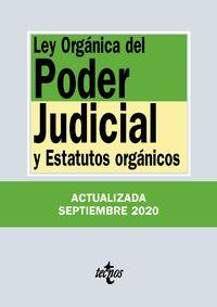 (36 ED) LEY ORGANICA DEL PODER JUDICIAL Y ESTATUTOS ORGANICOS