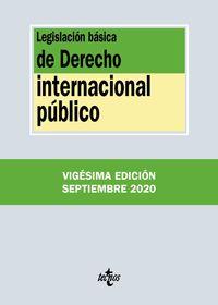 (20 ED) LEGISLACION BASICA DE DERECHO INTERNACIONAL PUBLICO