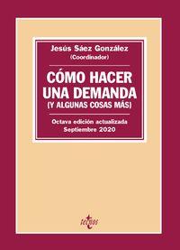 COMO HACER UNA DEMANDA (Y ALGUNAS COSAS MAS) - INTRODUCCION PRACTICA A LAS FORMAS PROCESALES CIVILES