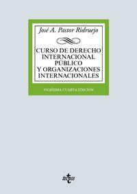 CURSO DE DERECHO INTERNACIONAL PUBLICO Y ORGANIZACIONES INTERNACIONALES