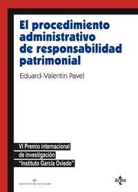 PROCEDIMIENTO ADMINISTRATIVO DE RESPONSABILIDAD PATRIMONIAL, EL - VI PREMIO INTERNACIONAL DE INVESTIGACION INSTITUTO GARCIA OVIEDO