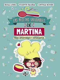 RECETAS SALUDABLES DE MARTINA, LAS - PARA ESTUDIANTES Y OPOSITOR@S