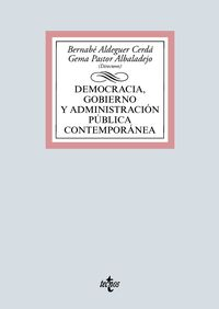 DEMOCRACIA, GOBIERNO Y ADMINISTRACION PUBLICA CONTEMPORANEA