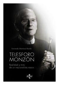 telesforo monzon - realidad y mito de un nacionalismo vasco - Fernando Martinez Rueda