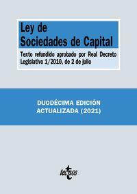 (12 ED) LEY DE SOCIEDADES DE CAPITAL - TEXTO REFUNDIDO APROBADO POR REAL DECRETO LEGISLATIVO 1*2010, DE 2 DE JULIO