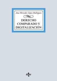 derecho comparado y digitalizacion - Ana Mercedes Lopez Rodriguez