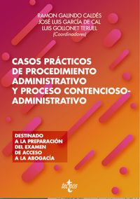 CASOS PRACTICOS DE PROCEDIMIENTO ADMINISTRATIVO Y PROCESO CONTENCIOSO-ADMINISTRATIVO