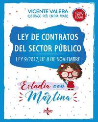 LEY DE CONTRATOS DEL SECTOR PUBLICO - ESTUDIA CON MARTINA - LEY 9 / 2017, DE 8 DE NOVIEMBRE