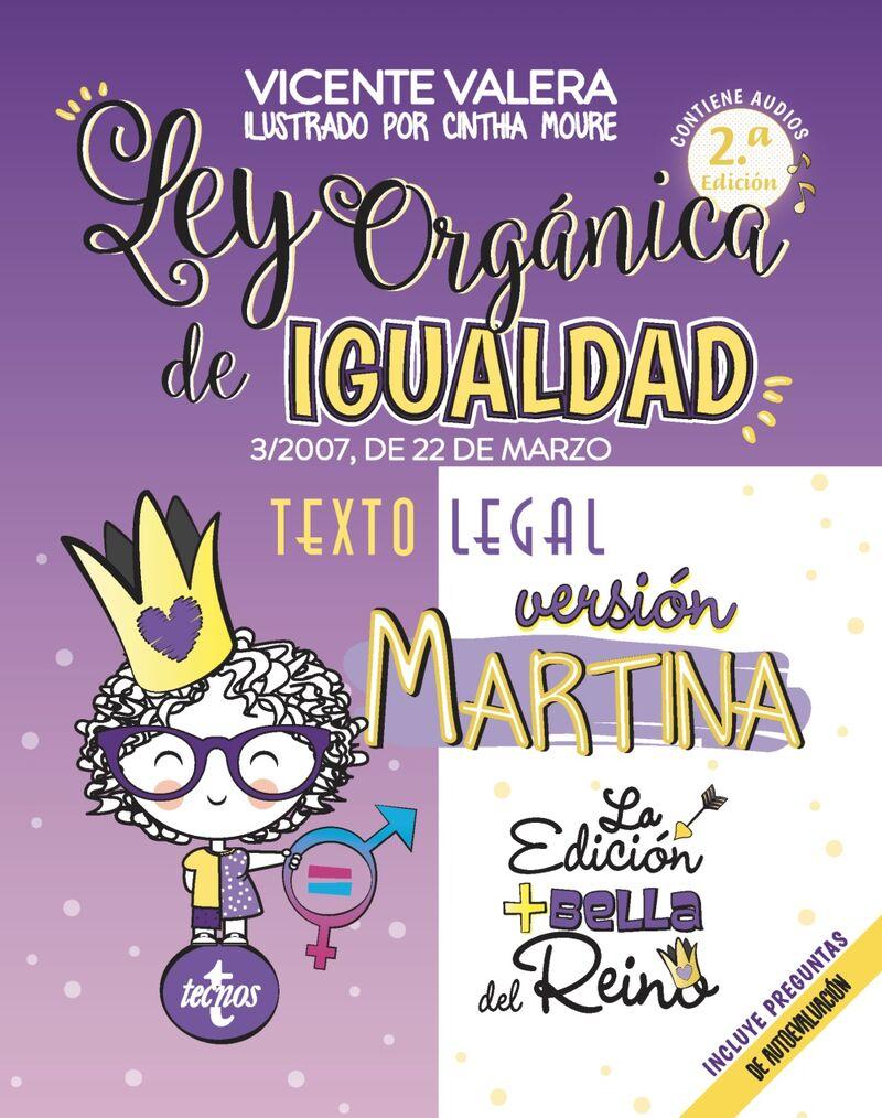 (2 ED) LEY ORGANICA DE IGUALDAD - VERSION MARTINA - 3 / 2007, DE 22 DE MARZO - TEXTO LEGAL - INCLUYE AUDIOS Y PREGUNTAS DE AUTOEVALUACION